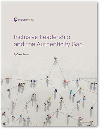 Free eBook: Inclusive Leadership and the Authenticity Gap
